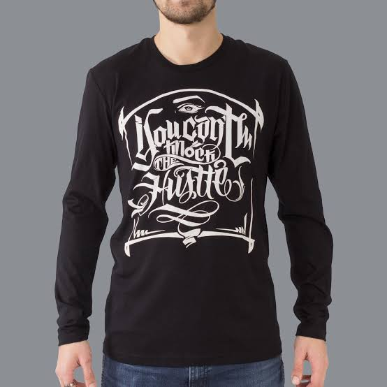 """Luxury Hustle Wear Long-sleeved Tee """"Can't Knock the Hustle"""" Made with 100% cotton and available in sizes S-XXL"""